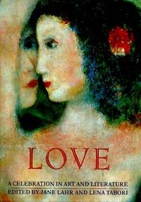 Love: A Celebration in Art & Literature
