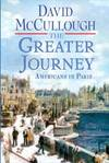 image of The Greater Journey (Thorndike Press Large Print Nonfiction Series)