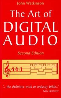 The Art of Digital Audio Second Edition