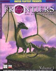 Gaming Frontiers for All Things D20. Volume 1