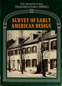 Survey of Early American Design Vol. I in the Architectural Treasures of Early America Series