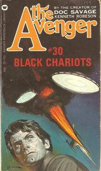 The Avenger: Black Chariots by  Kenneth Robeson - Paperback - First Paperback Edition - 1974 - from Farrellbooks (SKU: 002253)