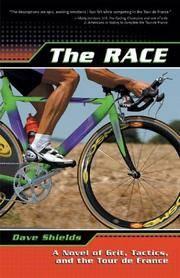 race - a novel of grit, tactics and the tour de france