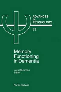 Memory Functioning in Dementia (Advances in Psychology)