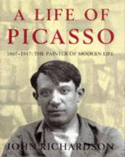 A LIFE OF PICASSO: 1907-17: PAINTER OF MODERN LIFE V. 2 by JOHN RICHARDSON - Hardcover - First edition - 1996-01-01 - from Ergodebooks (SKU: SONG0224031201)