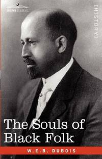 The Souls of Black Folk (Cosimo Classics)
