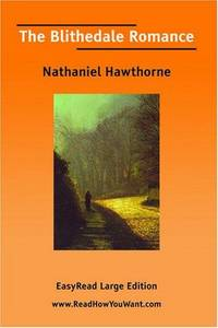 image of The Blithedale Romance [EasyRead Large Edition]