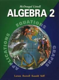 image of McDougal Littell Algebra 2: Applications, Equations, Graphs