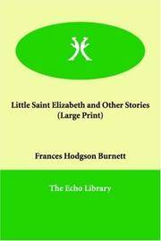 image of Little Saint Elizabeth and Other Stories (Large Print)
