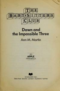 image of Dawn and the Impossible Three (The Baby-Sitters Club, No. 5)