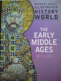 THE EARLY MIDDLE AGES 907 TO 1154
