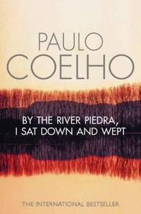 image of By the River Piedra, I Sat Down and Wept