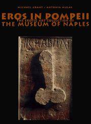 Eros in Pompeii: The Erotic Art Collection of the Museum of Naples by Michael Grant - Paperback - 1997-04-07 - from Books Express and Biblio.com