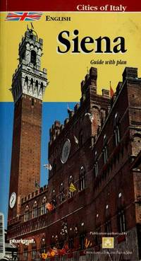 Siena: Guide with Town Plan (Cities of Italy)