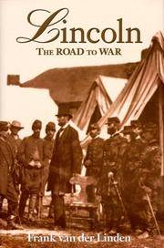 Lincoln, the Road to War