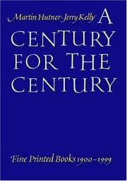 A Century for the Century. Fine Printed Books 1900 - 1999