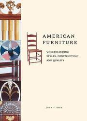 American Furniture: Understanding Styles, Construction, and Quality