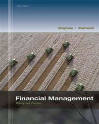 Financial Management: Theory & Practice (with Thomson ONE - Business School Edition 1-Year...