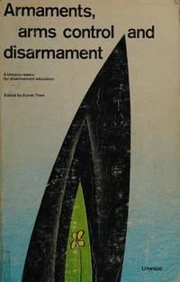 Armaments, Arms Control, and Disarmament: A Unesco Reader for Disarmament Education
