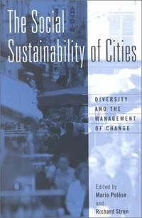 The Social Sustainability of Cities: Diversity and the Management of Change