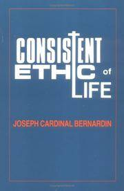 Consistent Ethic Of Life by  Joseph Cardinal Bernardin - Paperback - 1988 - from Leon's Book Store and Biblio.com