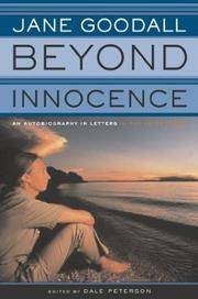 Beyond Innocence -- Autobiography in Letters, the Later Years