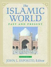 The Islamic World: Past and Present. 3 Vols