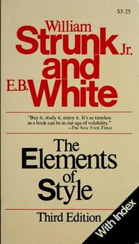 THE ELEMENTS OF STYLE by  E.B. WHITE  - January 1979 - from The Book Worm Bookstore, LLC (SKU: 209259)