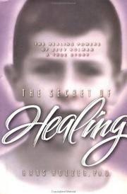 The Secret Of Healing