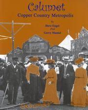 Calumet: Copper Country Metropolis
