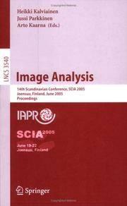 Image Analysis : 14th Scandinavian Conference, SCIA 2005, Joensuu, Finland, June 19-22, 2005 : Proceedings by  Arto  Jussi ; Kaarna - Hardcover - 2005 - from Doss-Haus Books (SKU: 010796)