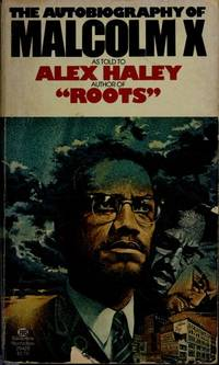 The Autobiography of Malcolm X by Malcolm X - 1980-07-12