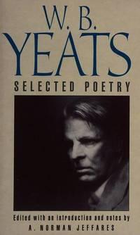 W. B. Yeats Selected Poetry