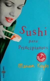 Sushi Para Principiantes  Sushi For Beginners