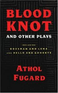 Blood Knot and Other Plays    (Signed)