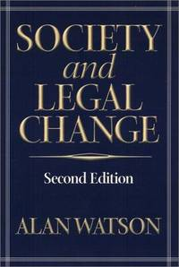 Society and Legal Change by  Alan Watson - Paperback - 2001 - from Revaluation Books (SKU: __1566399203)