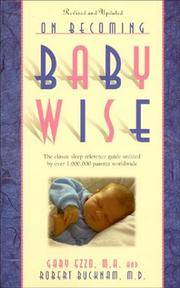 image of On Becoming Baby Wise: The Classic Sleep Reference Guide Used by Over 1,000,000 Parents Worldwide