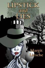 Lipstick and Lies