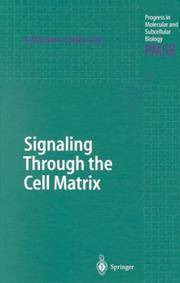 Signaling through the cell matrix