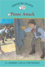 Treasure Island #4: Pirate Attack (Easy Reader Classics) (No. 4) by Robert Louis Stevenson - Paperback - 2007-03-04 - from Books Express and Biblio.co.uk
