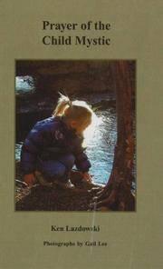 PRAYER OF THE CHILD MYSTIC