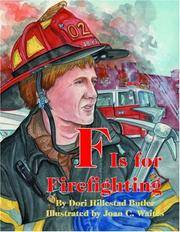 F Is for Firefighting (ABC Series)