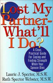 Lost My Partner-What'll I Do? A Practical Guide for Coping and Finding Strength When Your...