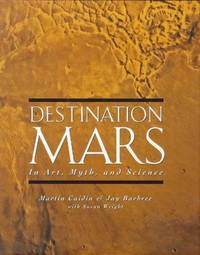 Destination Mars in Art, Myth, and Science