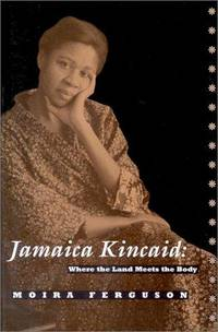 Jamaica Kincaid: Where the Land Meets the Body,