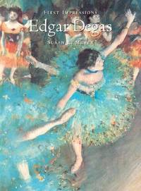 image of First Impressions: Edgar Degas (First Impressions Series)