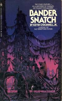 Bander Snatch by  Jr  Kevin - Paperback - First Paperback Printing - 1979 - from Second Chance Books & Comics (SKU: 084045)