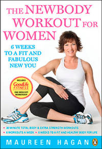 Newbody Workout for Women: 6 Weeks to a Fit and Fabulous New You
