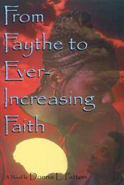 From Faythe to Ever Increasing Faith