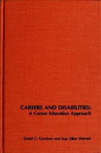 Careers and Disabilities: A Career Education Approach